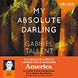 My Absolute Darling - Format Téléchargement Audio - 23,30 €