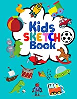 """Kids Sketch Book: Kids Sketch Book: Blank Paper Sketch Book for Drawing Practice, 100 Pages, 8.5"""" x 11"""" Large Sketchbook for Kids of any age."""