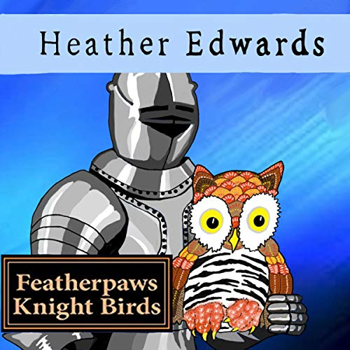 Featherpaws: Knight Birds audiobook cover art