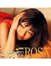 【メーカー特典あり】 ローザ(初回限定盤)(UHQ-CD)(DVD付)(特典:オリジナル・クリアファイル(A5サイズ)付)