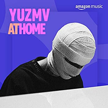 Yuzmv At Home
