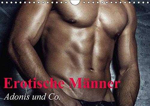 Erotische Männer - Adonis und Co. (Wandkalender 2018 DIN A4 quer): Stilvolle Männererotik und starke Muskeln für schöne Momente (Monatskalender, 14 ... [Kalender] [Apr 01, 2017] Stanzer, Elisabeth