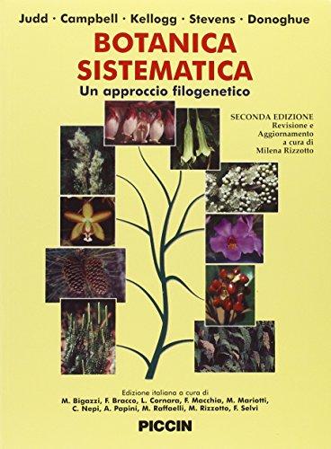 Botanica sistematica. Un approccio filogenetico. [Edizione Italiana e Inglese]. [Con CD-ROM.]