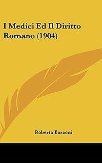 I Medici Ed Il Diritto Romano (1904)