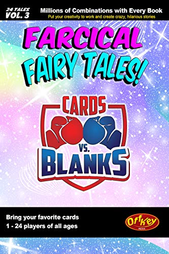 Cards vs. Blanks (Vol. 3) – Farcical Fairy Tales: A Hilarious Fill in the Blanks Story Game (English Edition)