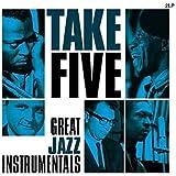 Take Five: Great Jazz Instrumentals / Various