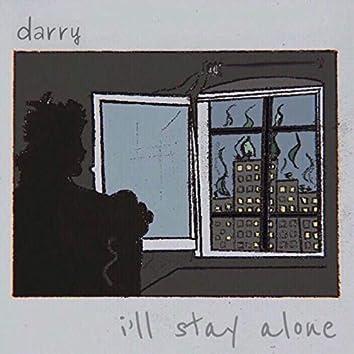 I'll Stay Alone