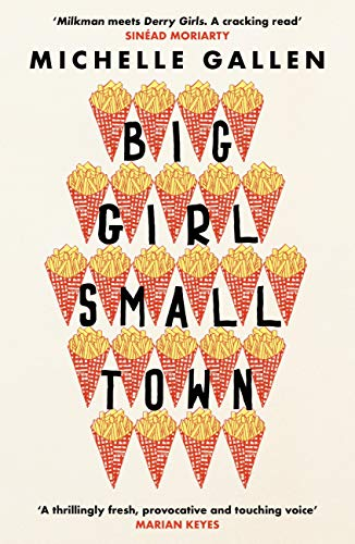 Big Girl, Small Town: Shortlisted for the Costa First Novel Award (English Edition)
