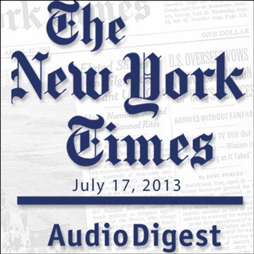The New York Times Audio Digest, July 17, 2013 copertina