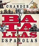 Grandes Batallas Españolas (Atlas Ilustrado)