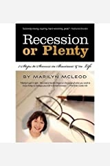 [Recession or Plenty: 7 Steps to Success in Business and in Life] [Author: McLeod, Marilyn] [June, 2010] Paperback