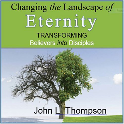 Changing the Landscape of Eternity audiobook cover art