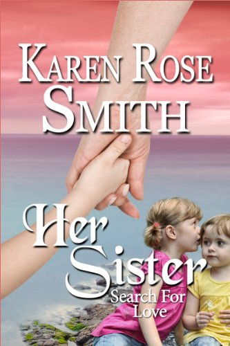 Book: Her Sister (Search For Love series) by Karen Rose Smith