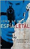 Espía Letal: Una Novela de Misterio y Espionaje del Sr. K