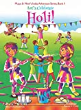 Let's Celebrate Holi! (Maya & Neel's India Adventure Series, Book 3) (3)