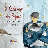 O caderno do Papai (Portuguese Edition)
