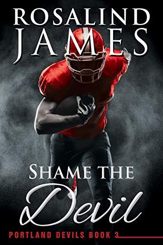 Shame the Devil (Portland Devils Book 3) (English Edition)