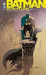 Batman, tome 2 - No Man's Land de Greg Rucka