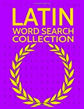 Latin Word Search Collection: 100 Latin Language Wordsearch Puzzles!