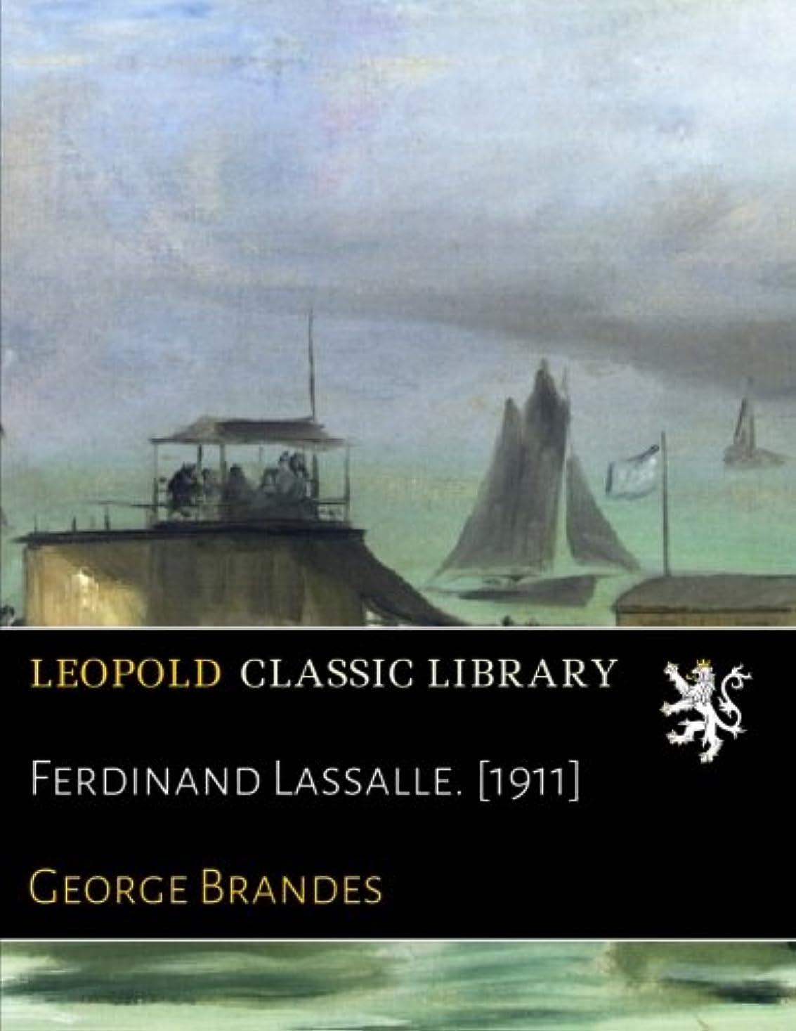 Ferdinand Lassalle. [1911]