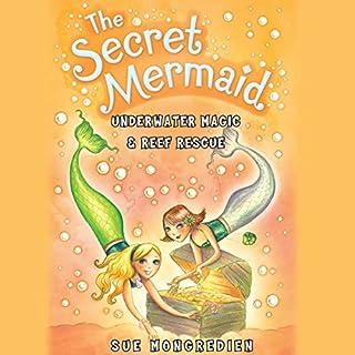 The Secret Mermaid: Underwater Magic & Reef Rescue cover art