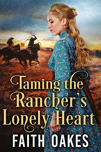 Taming the Rancher's Lonely Heart