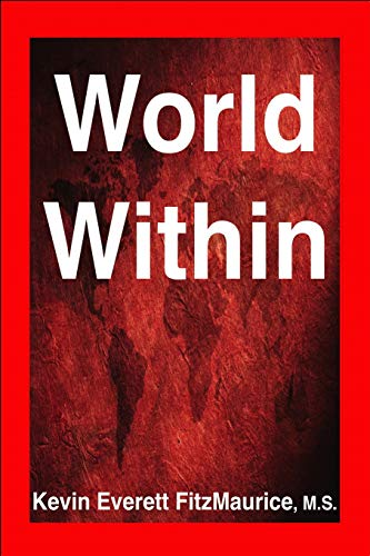 World Within: The Inner Life