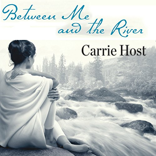Between Me and the River audiobook cover art