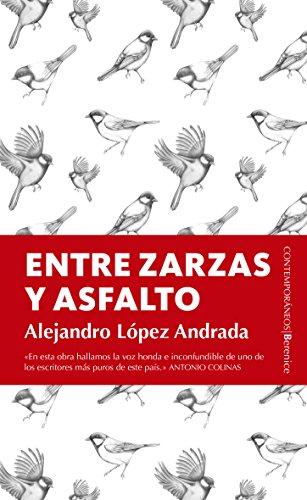Entre Zarzas y Asfalto (Contemporáneos)