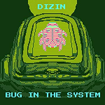 Bug in the System (Bits)