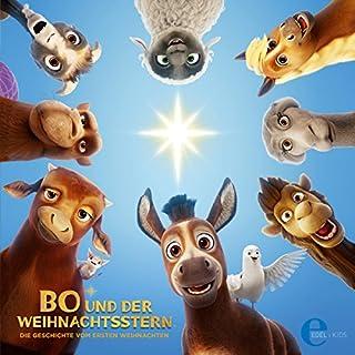 Bo und der Weihnachtsstern: Die Geschichte vom ersten Weihnachten (Das Original Hörspiel zum Kinofilm) Titelbild
