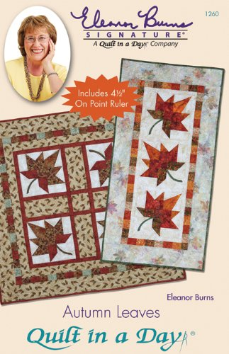 Quilt in a Day Autumn Leaves Quilt Pattern