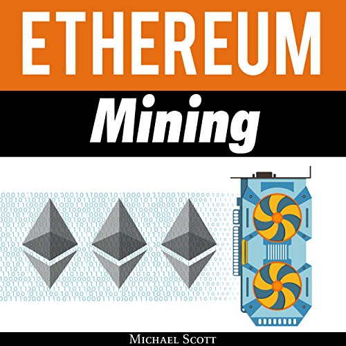 Ethereum Mining: The Best Solutions to Mine Ether and Make Money with Crypto Titelbild