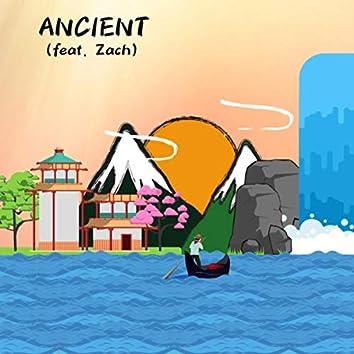 Ancient (feat. Zach)