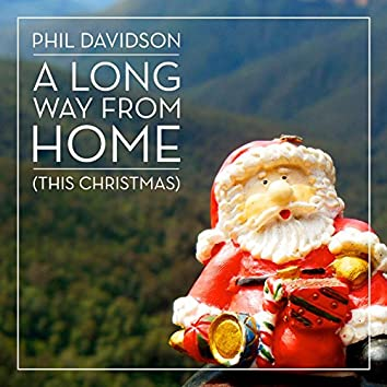 A Long Way from Home (This Christmas)