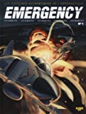 Emergency, Tome 1