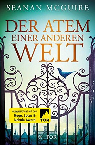 Der Atem einer anderen Welt: Roman
