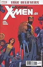 TRUE BELIEVERS WOLVERINE X-MEN #1