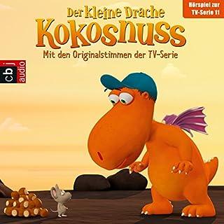 Die Mutprobe / Die geheime Zutat / Das Höhlenmonster / Spannend ohne Ende (Der Kleine Drache Kokosnuss - Hörspiel zur Serie 11) cover art