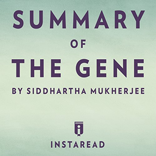 Summary of The Gene by Siddhartha Mukherjee | Includes Analysis audiobook cover art