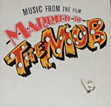 Married to the Mob by Original Soundtrack (October 25, 1990)