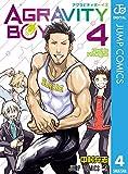 AGRAVITY BOYS 4 (ジャンプコミックスDIGITAL)