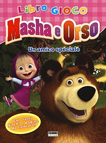 Un amico speciale. Masha e Orso. Libro gioco. Ediz. illustrata