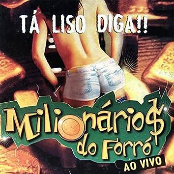 Ta Liso Diga!! (Ao Vivo)