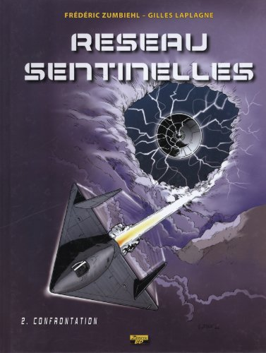 Réseau Sentinelles, Tome 2 : Confrontation