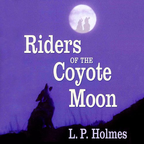 Riders of the Coyote Moon audiobook cover art
