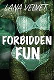 Forbidden Fun