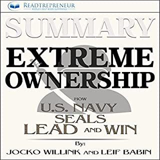 Summary: Extreme Ownership: How U.S. Navy SEALs Lead and Win                   By:                                                                                                                                 Readtrepreneur Publishing                               Narrated by:                                                                                                                                 Donna Lorenz Motta                      Length: 1 hr and 17 mins     49 ratings     Overall 4.3
