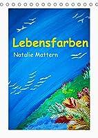 Lebensfarben Natalie Mattern (Tischkalender 2022 DIN A5 hoch): Kalender zum Traeumen, Farbenvielfalt und positive Gedanken fuer jeden Monat! (Monatskalender, 14 Seiten )