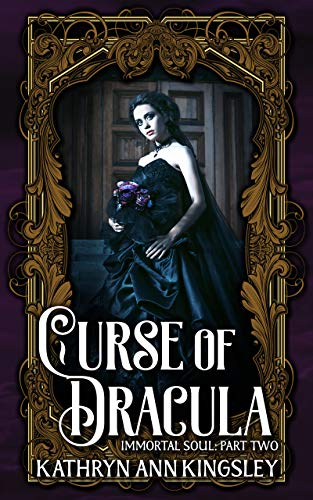 Curse of Dracula (Immortal Soul Book 2)